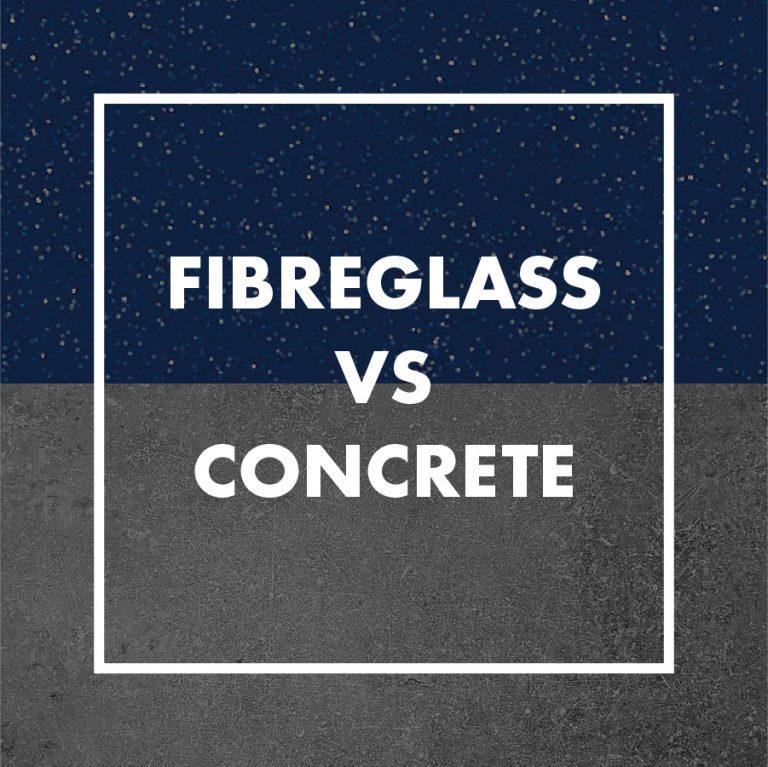 fibreglass-vs-concrete